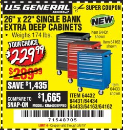 "Harbor Freight Coupon 26"" X 22"" SINGLE BANK EXTRA DEEP CABINETS Lot No. 64434/64433/64432/64431/64163/64162/56234/56233/56235/56104/56105/56106 Expired: 3/6/19 - $229.99"