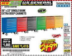 "Harbor Freight Coupon 26"" X 22"" SINGLE BANK EXTRA DEEP CABINETS Lot No. 64434/64433/64432/64431/64163/64162/56234/56233/56235/56104/56105/56106 Expired: 6/1/19 - $249.99"