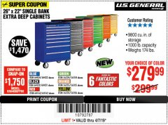 "Harbor Freight Coupon 26"" X 22"" SINGLE BANK EXTRA DEEP CABINETS Lot No. 64434/64433/64432/64431/64163/64162/56234/56233/56235/56104/56105/56106 Expired: 4/7/19 - $279.99"