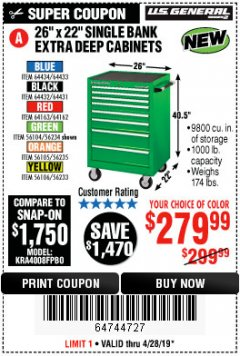 "Harbor Freight Coupon 26"" X 22"" SINGLE BANK EXTRA DEEP CABINETS Lot No. 64434/64433/64432/64431/64163/64162/56234/56233/56235/56104/56105/56106 Expired: 4/28/19 - $279.99"