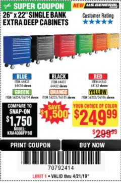 "Harbor Freight Coupon 26"" X 22"" SINGLE BANK EXTRA DEEP CABINETS Lot No. 64434/64433/64432/64431/64163/64162/56234/56233/56235/56104/56105/56106 Expired: 4/21/19 - $249.99"