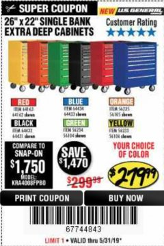 "Harbor Freight Coupon 26"" X 22"" SINGLE BANK EXTRA DEEP CABINETS Lot No. 64434/64433/64432/64431/64163/64162/56234/56233/56235/56104/56105/56106 Expired: 5/31/19 - $279.99"