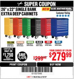 "Harbor Freight Coupon 26"" X 22"" SINGLE BANK EXTRA DEEP CABINETS Lot No. 64434/64433/64432/64431/64163/64162/56234/56233/56235/56104/56105/56106 Expired: 5/19/19 - $279.99"