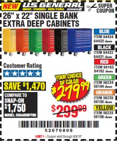 "Harbor Freight Coupon 26"" X 22"" SINGLE BANK EXTRA DEEP CABINETS Lot No. 64434/64433/64432/64431/64163/64162/56234/56233/56235/56104/56105/56106 Expired: 9/9/19 - $279.99"