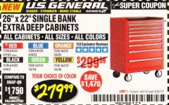 "Harbor Freight Coupon 26"" X 22"" SINGLE BANK EXTRA DEEP CABINETS Lot No. 64434/64433/64432/64431/64163/64162/56234/56233/56235/56104/56105/56106 Expired: 6/30/19 - $279.99"