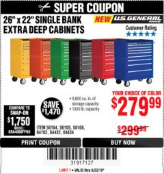 "Harbor Freight Coupon 26"" X 22"" SINGLE BANK EXTRA DEEP CABINETS Lot No. 64434/64433/64432/64431/64163/64162/56234/56233/56235/56104/56105/56106 Expired: 6/23/19 - $279.99"