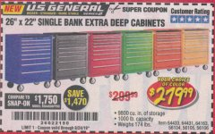 "Harbor Freight Coupon 26"" X 22"" SINGLE BANK EXTRA DEEP CABINETS Lot No. 64434/64433/64432/64431/64163/64162/56234/56233/56235/56104/56105/56106 Expired: 8/24/19 - $279.99"