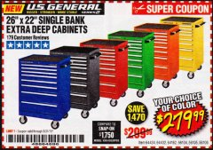 "Harbor Freight Coupon 26"" X 22"" SINGLE BANK EXTRA DEEP CABINETS Lot No. 64434/64433/64432/64431/64163/64162/56234/56233/56235/56104/56105/56106 Expired: 8/31/19 - $279.99"