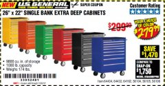 "Harbor Freight Coupon 26"" X 22"" SINGLE BANK EXTRA DEEP CABINETS Lot No. 64434/64433/64432/64431/64163/64162/56234/56233/56235/56104/56105/56106 Expired: 11/26/19 - $279.99"