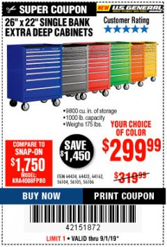 "Harbor Freight Coupon 26"" X 22"" SINGLE BANK EXTRA DEEP CABINETS Lot No. 64434/64433/64432/64431/64163/64162/56234/56233/56235/56104/56105/56106 Expired: 9/1/19 - $299.99"