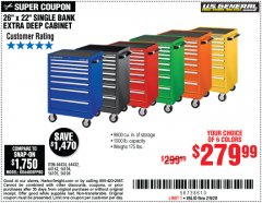 "Harbor Freight Coupon 26"" X 22"" SINGLE BANK EXTRA DEEP CABINETS Lot No. 64434/64433/64432/64431/64163/64162/56234/56233/56235/56104/56105/56106 Expired: 2/9/20 - $279.99"
