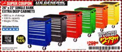 "Harbor Freight Coupon 26"" X 22"" SINGLE BANK EXTRA DEEP CABINETS Lot No. 64434/64433/64432/64431/64163/64162/56234/56233/56235/56104/56105/56106 Valid Thru: 3/31/20 - $279.99"