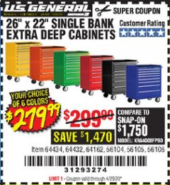 "Harbor Freight Coupon 26"" X 22"" SINGLE BANK EXTRA DEEP CABINETS Lot No. 64434/64433/64432/64431/64163/64162/56234/56233/56235/56104/56105/56106 Valid Thru: 4/25/20 - $279.99"