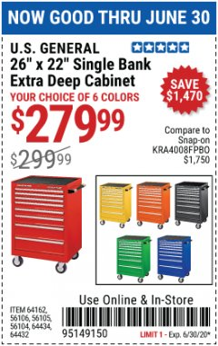 "Harbor Freight Coupon 26"" X 22"" SINGLE BANK EXTRA DEEP CABINETS Lot No. 64434/64433/64432/64431/64163/64162/56234/56233/56235/56104/56105/56106 EXPIRES: 6/30/20 - $279.99"