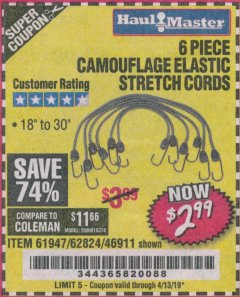 Harbor Freight Coupon 6 PIECE CAMOUFLAGE ELASTIC STRETCH CORDS Lot No. 46911/61947 Expired: 4/13/19 - $2.99