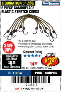 Harbor Freight Coupon 6 PIECE CAMOUFLAGE ELASTIC STRETCH CORDS Lot No. 46911/61947 Expired: 10/31/19 - $2.89