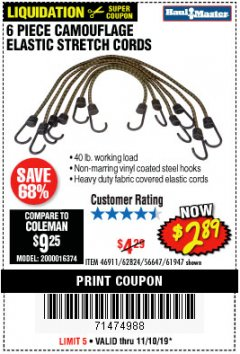 Harbor Freight Coupon 6 PIECE CAMOUFLAGE ELASTIC STRETCH CORDS Lot No. 46911/61947 Expired: 11/10/19 - $2.89