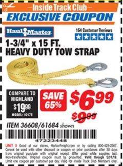 "Harbor Freight ITC Coupon HAUL MASTER 1-3/4"" X 15 FT. HEAVY DUTY TOW STRAP Lot No. 36608/61684 Dates Valid: 12/31/69 - 5/31/19 - $6.99"