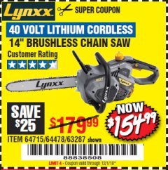 "Harbor Freight Coupon LYNXX 40 V LITHIUM CORDLESS 14"" BRUSHLESS CHAIN SAW Lot No. 64715/64478/63287 Expired: 12/1/18 - $154.99"