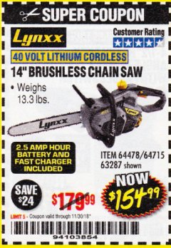 "Harbor Freight Coupon LYNXX 40 V LITHIUM CORDLESS 14"" BRUSHLESS CHAIN SAW Lot No. 64715/64478/63287 Expired: 11/30/18 - $154.99"