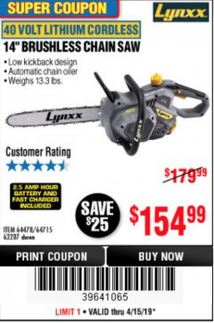 "Harbor Freight Coupon LYNXX 40 V LITHIUM CORDLESS 14"" BRUSHLESS CHAIN SAW Lot No. 64715/64478/63287 Expired: 4/15/19 - $154.99"