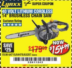 "Harbor Freight Coupon LYNXX 40 V LITHIUM CORDLESS 14"" BRUSHLESS CHAIN SAW Lot No. 64715/64478/63287 Expired: 9/3/19 - $154.99"