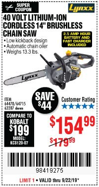 "Harbor Freight Coupon LYNXX 40 V LITHIUM CORDLESS 14"" BRUSHLESS CHAIN SAW Lot No. 64715/64478/63287 Expired: 9/22/19 - $154.99"