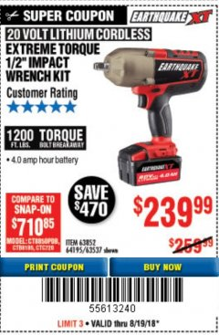 "Harbor Freight Coupon EXTREME TORQUE 1/2"" IMPACT WRENCH KIT Lot No. 63852 Expired: 8/19/18 - $239.99"