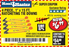 "Harbor Freight Coupon 4 PIECE, 1"" X 15FT. RATCHETING TIE DOWNS Lot No. 63150/63094/63056/63057/90984/61524 Expired: 1/16/19 - $6.99"