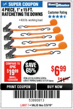 "Harbor Freight Coupon 4 PIECE, 1"" X 15FT. RATCHETING TIE DOWNS Lot No. 63150/63094/63056/63057/90984/61524 Expired: 2/3/19 - $6.99"