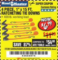 "Harbor Freight Coupon 4 PIECE, 1"" X 15FT. RATCHETING TIE DOWNS Lot No. 63150/63094/63056/63057/90984/61524 Expired: 5/11/19 - $6.99"
