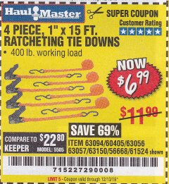 "Harbor Freight Coupon 4 PIECE, 1"" X 15FT. RATCHETING TIE DOWNS Lot No. 63150/63094/63056/63057/90984/61524 Valid Thru: 12/31/19 - $6.99"