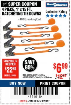 "Harbor Freight Coupon 4 PIECE, 1"" X 15FT. RATCHETING TIE DOWNS Lot No. 63150/63094/63056/63057/90984/61524 Expired: 9/2/19 - $6.99"