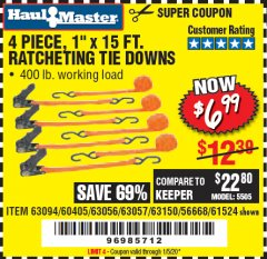 "Harbor Freight Coupon 4 PIECE, 1"" X 15FT. RATCHETING TIE DOWNS Lot No. 63150/63094/63056/63057/90984/61524 Valid Thru: 1/5/20 - $6.99"