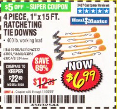 "Harbor Freight Coupon 4 PIECE, 1"" X 15FT. RATCHETING TIE DOWNS Lot No. 63150/63094/63056/63057/90984/61524 Valid Thru: 11/30/19 - $6.99"