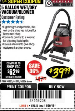 Harbor Freight Coupon 5 GALLON WET/DRY SHOP VACUUM AND BLOWER Lot No. 62266/94282/61317 Expired: 11/30/18 - $39.99