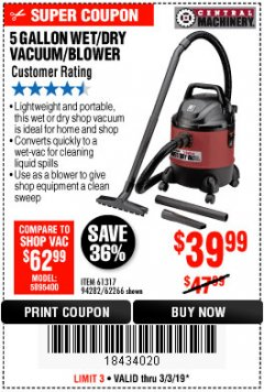 Harbor Freight Coupon 5 GALLON WET/DRY SHOP VACUUM AND BLOWER Lot No. 62266/94282/61317 Expired: 3/3/19 - $39.99