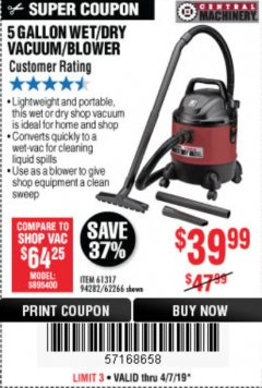 Harbor Freight Coupon 5 GALLON WET/DRY SHOP VACUUM AND BLOWER Lot No. 62266/94282/61317 Expired: 4/7/19 - $39.99