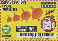 Harbor Freight Coupon 4 PIECE FUNNEL SET Lot No. 744/61941 Expired: 4/2/19 - $0.69