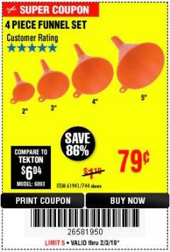 Harbor Freight Coupon 4 PIECE FUNNEL SET Lot No. 744/61941 Expired: 2/3/19 - $0.79