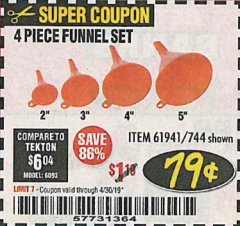 Harbor Freight Coupon 4 PIECE FUNNEL SET Lot No. 744/61941 Expired: 4/30/19 - $0.79