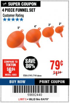 Harbor Freight Coupon 4 PIECE FUNNEL SET Lot No. 744/61941 Expired: 8/4/19 - $0.79