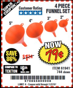 Harbor Freight Coupon 4 PIECE FUNNEL SET Lot No. 744/61941 Expired: 11/2/19 - $0.79