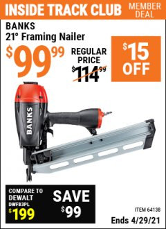 Harbor Freight ITC Coupon 21° FRAMING NAILER Lot No. 64138 Expired: 4/29/21 - $99.99
