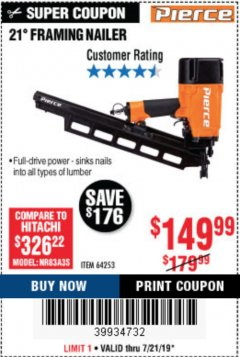 Harbor Freight Coupon 21° FRAMING NAILER Lot No. 64138 Expired: 7/21/19 - $149.99
