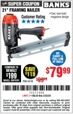 Harbor Freight Coupon 21° FRAMING NAILER Lot No. 64138 Expired: 2/23/20 - $79.99