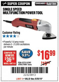 Harbor Freight Coupon SINGLE SPEED MULTIFUNCTION POWER TOOL Lot No. 62279/62302/62866/68861 Expired: 8/26/18 - $16.99