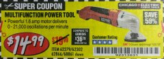 Harbor Freight Coupon SINGLE SPEED MULTIFUNCTION POWER TOOL Lot No. 62279/62302/62866/68861 Expired: 10/31/18 - $14.99
