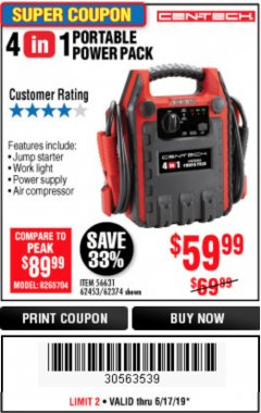 Harbor Freight Coupon 4 IN 1 PORTABLE POWER PACK Lot No. 62453/62374 Expired: 6/17/19 - $59.99
