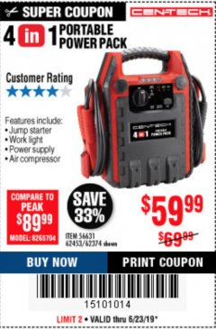 Harbor Freight Coupon 4 IN 1 PORTABLE POWER PACK Lot No. 62453/62374 Expired: 6/30/19 - $59.99